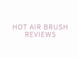 https://www.hotairbrushreviews.com/ website